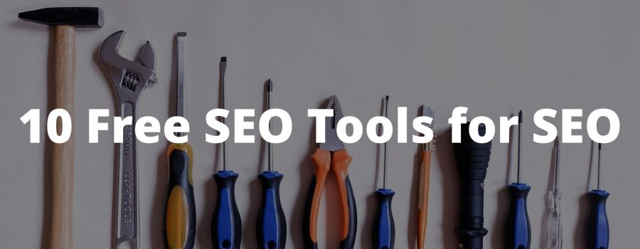 10 Free SEO Tools for SEO